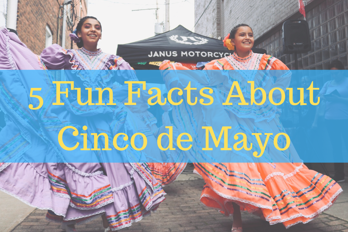 Copy of 5 Fun Facts About Cinco de Mayo